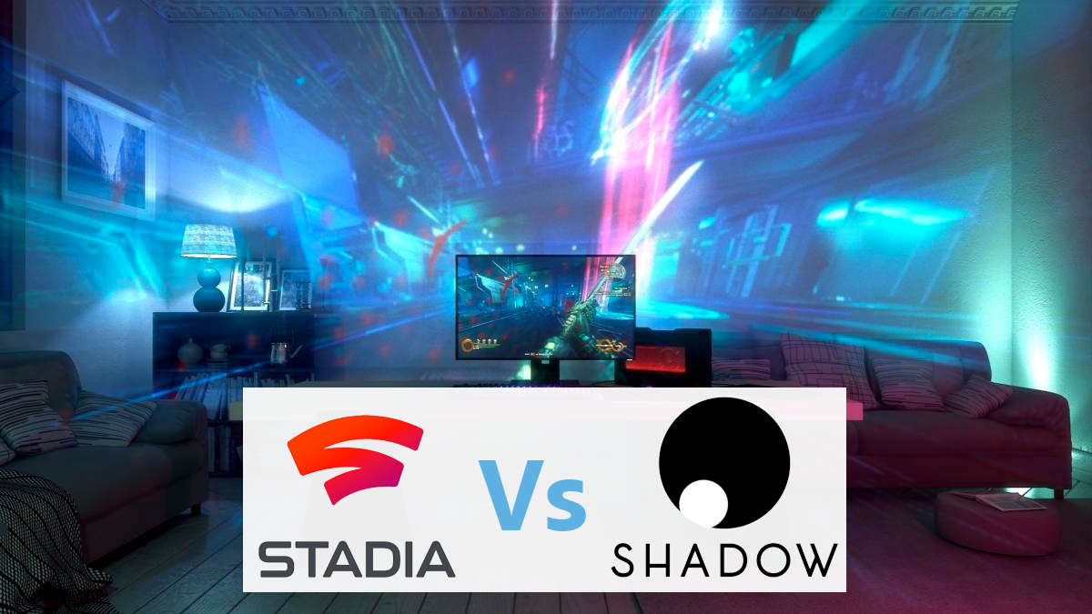 Shadow vs Stadia : quelle offe choisir ?