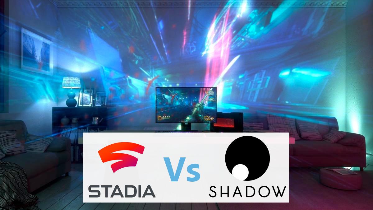 Shadow vs Stadia : quelle offe choisir ?