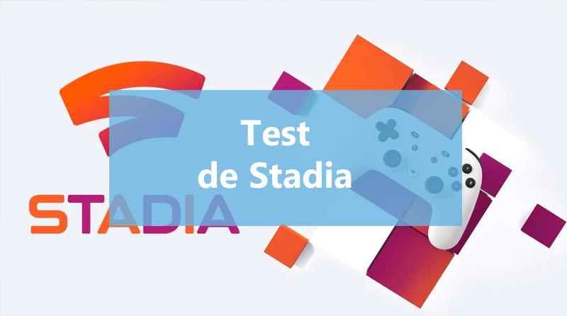 Test de Stadia